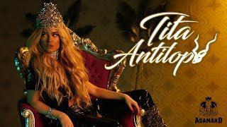 Тита ( Tita ) - Антилопа
